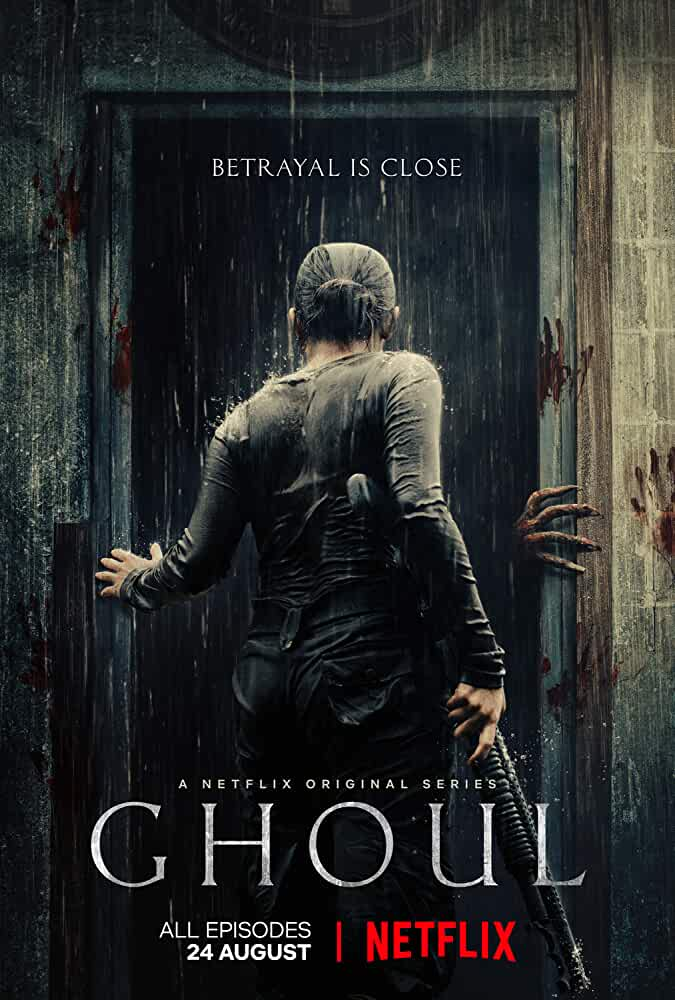 Ghoul 2018 Web/TV Series Watch on Netflix