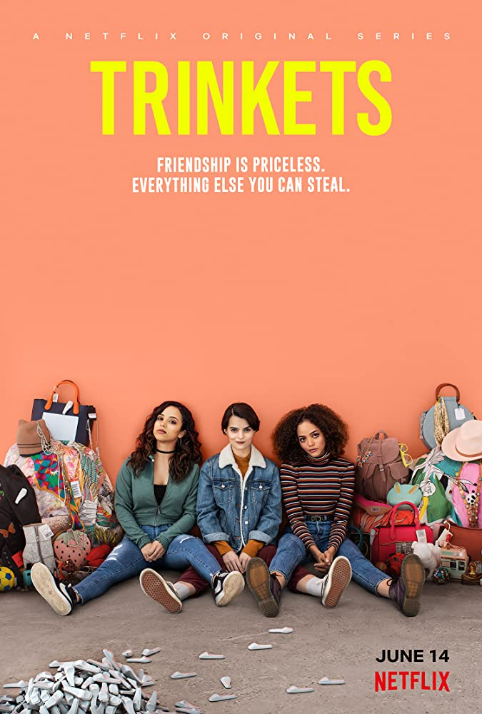 Trinkets 2019 Web/TV Series Watch on Netflix