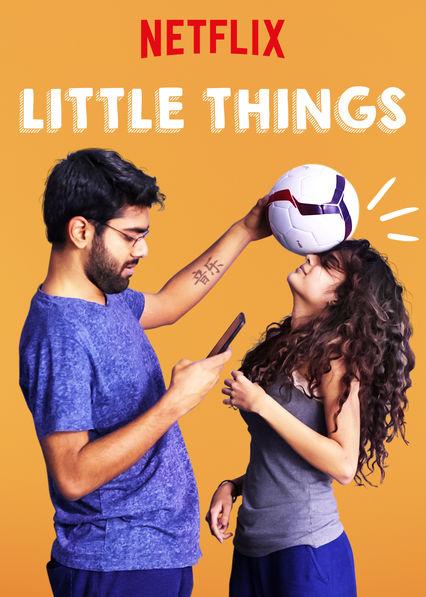 Little Things 2016 Web/TV Series Watch on Netflix