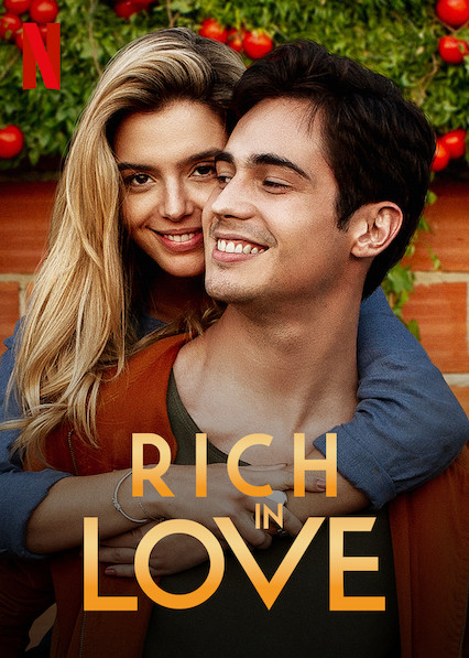Rich in Love 2020 Movies Watch on Netflix