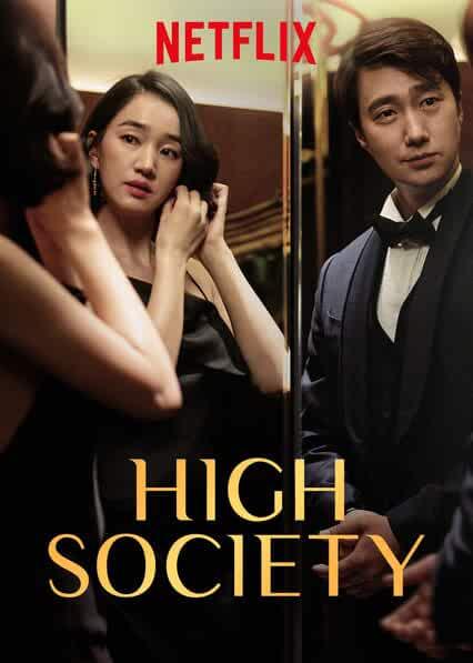 High Society (Sanglyusahoe) 2019 Movies Watch on Netflix