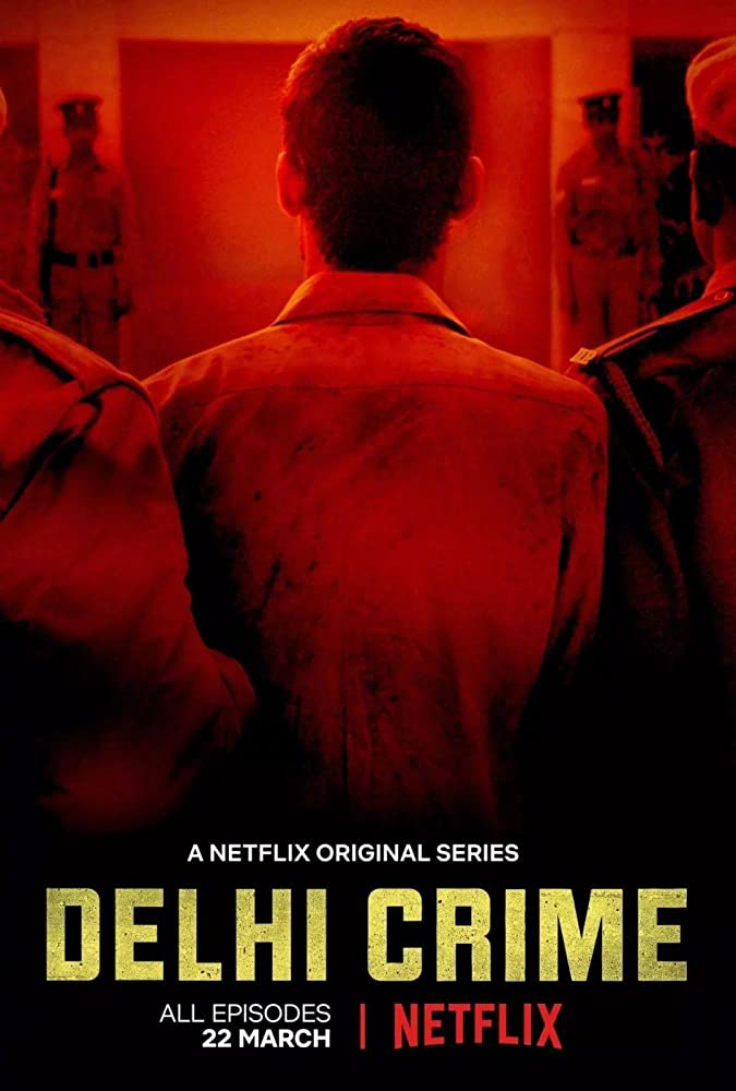 Delhi Crime 2019 Web/TV Series Watch on Netflix