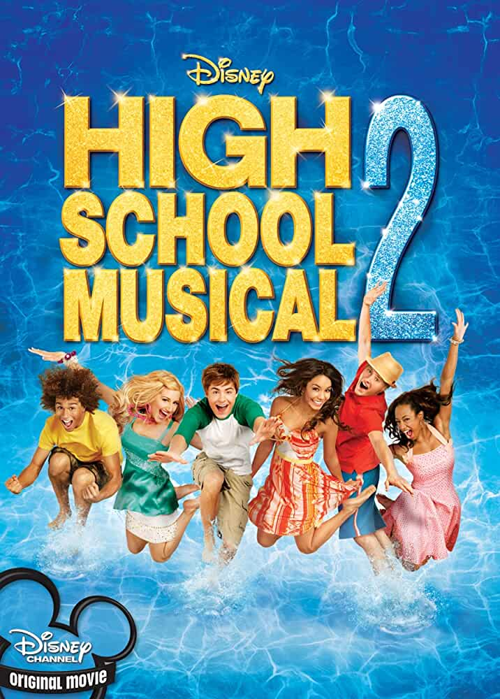 High School Musical 2 2007 Movies Watch on Disney + HotStar