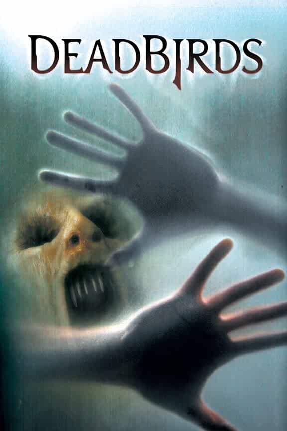 Dead Birds 2004 Movies Watch on Amazon Prime Video