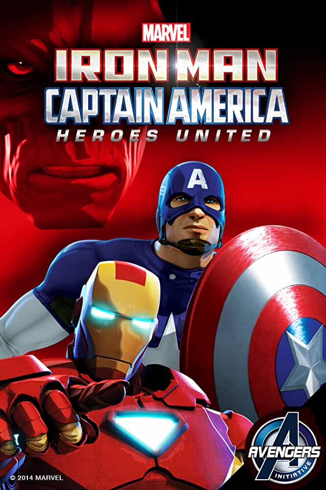 Iron Man and Captain America: Heroes United 2014 Movies Watch on Disney + HotStar