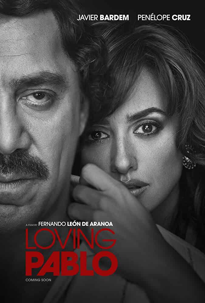 Loving Pablo 2018 Movies Watch on Amazon Prime Video