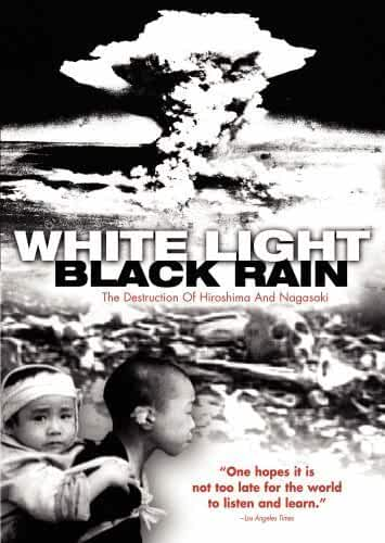 White Light/Black Rain: The Destruction of Hiroshima and Nagasaki 2007 Movies Watch on Disney + HotStar