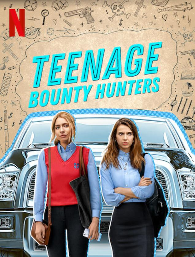 Teenage Bounty Hunters 2020 Movies Watch on Netflix