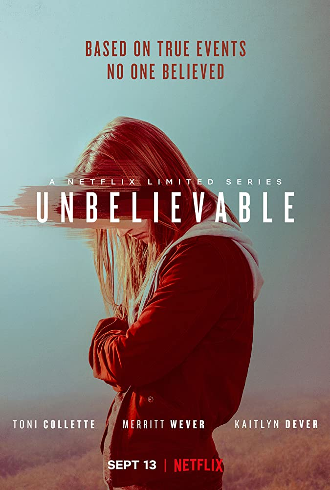 Unbelievable 2019 Web/TV Series Watch on Netflix