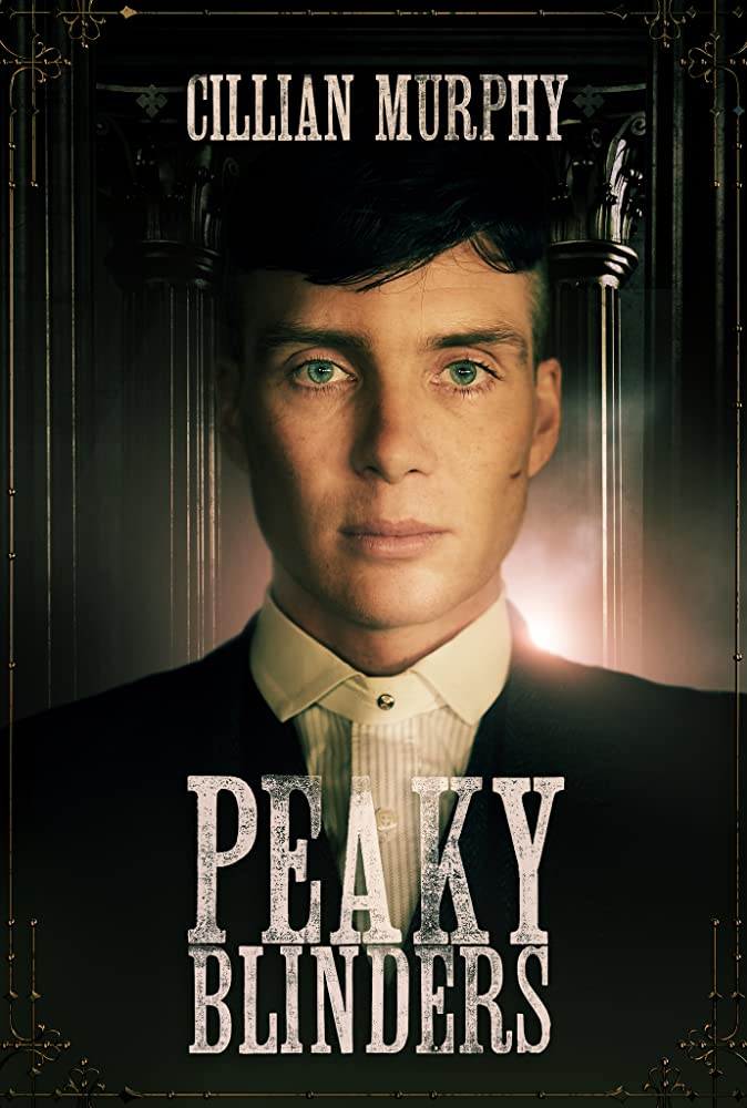 Peaky Blinders 2013 Web/TV Series Watch on Netflix