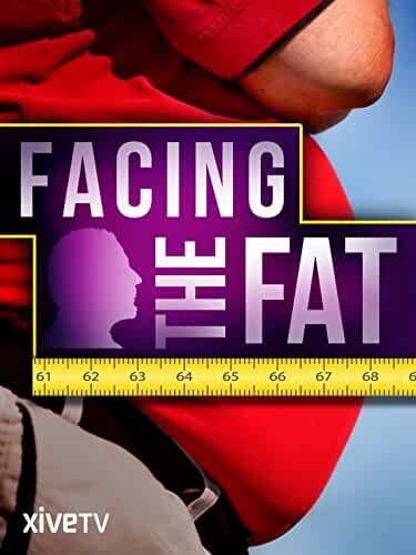 Facing the Fat 2010 Movies Watch on Amazon Prime Video