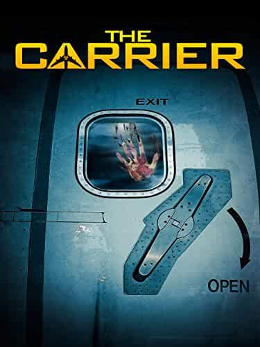 The Carrier 2015 Movies Watch on Amazon Prime Video