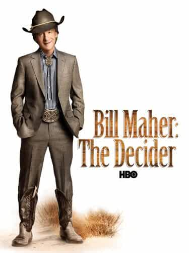 Bill Maher: The Decider 2001 Movies Watch on Disney + HotStar