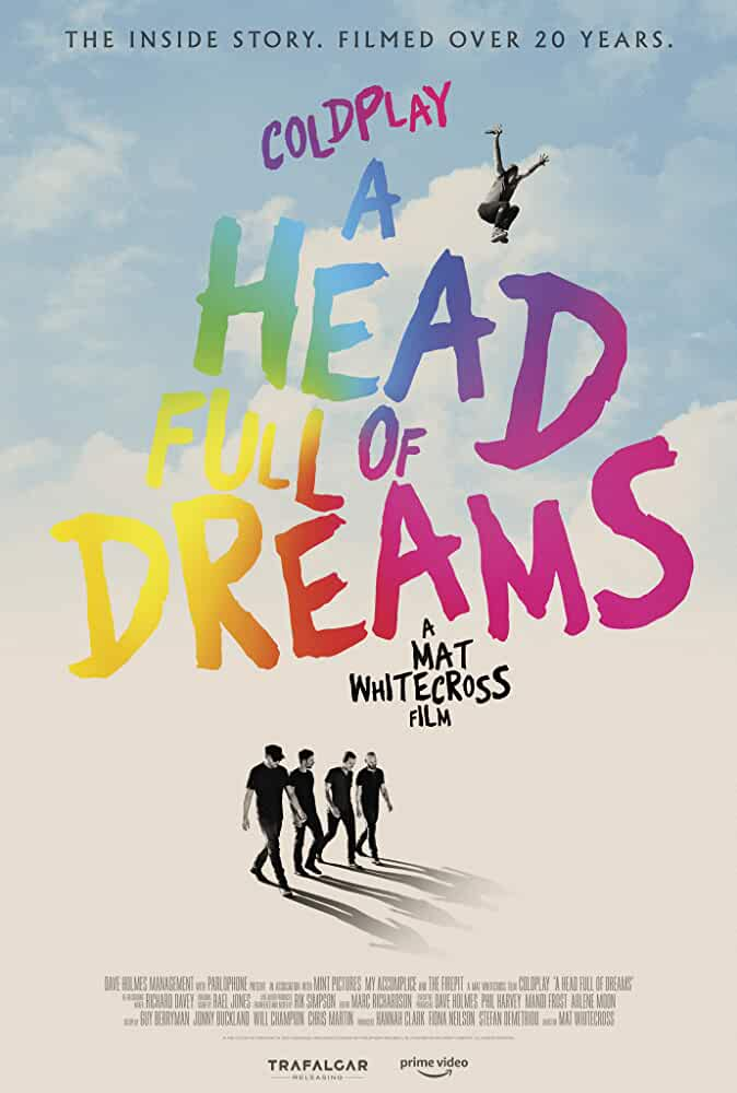 Coldplay: A Head Full Of Dreams 2018 Movies Watch on Amazon Prime Video