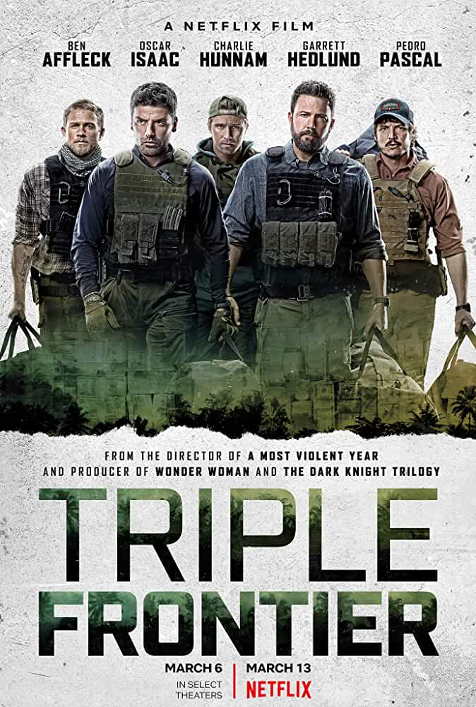 Triple Frontier 2019 Movies Watch on Netflix