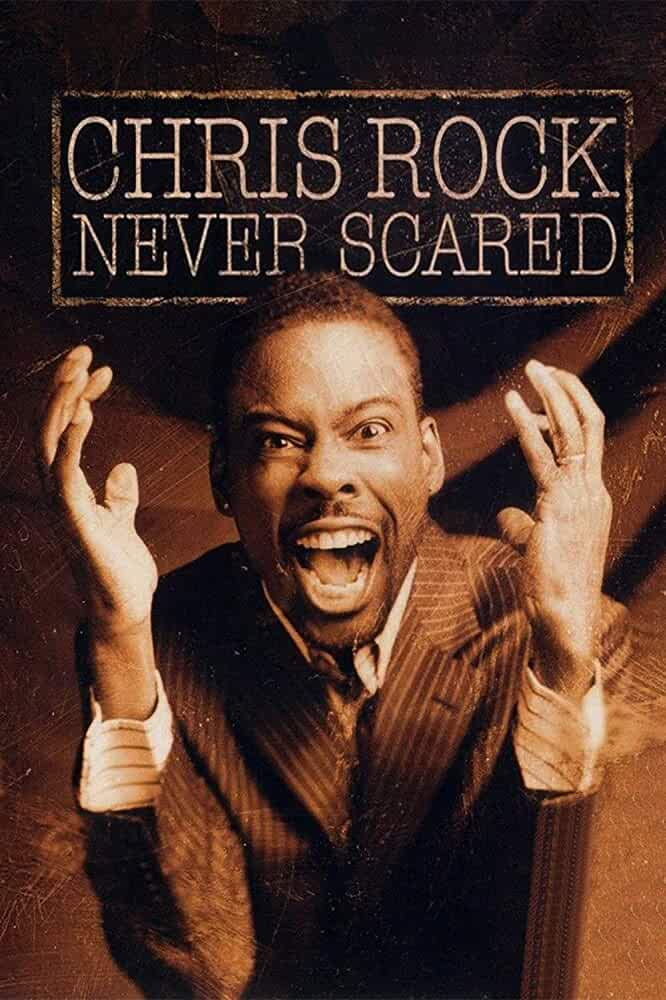 Chris Rock: Never Scared 2004 Movies Watch on Disney + HotStar