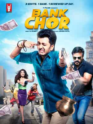 Bank Chor 2017 Movies Watch on Amazon Prime Video