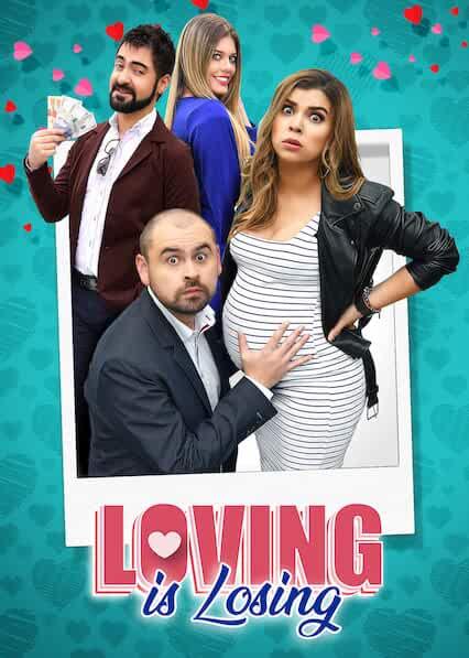 El Que Se Enamora Pierde (Loving Is Losing) 2019 Movies Watch on Netflix