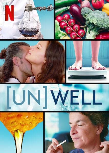 (Un)Well 2020 Web/TV Series Watch on Netflix