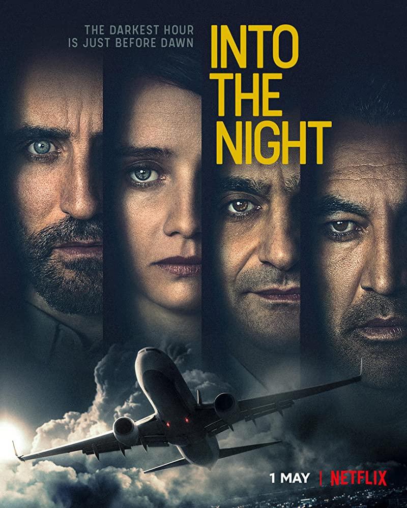Into the Night 2020 Web/TV Series Watch on Netflix