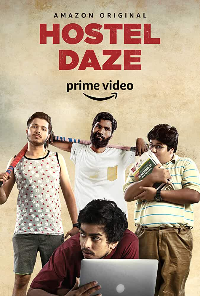 Hostel Daze 2019 Web/TV Series Watch on Amazon Prime Video