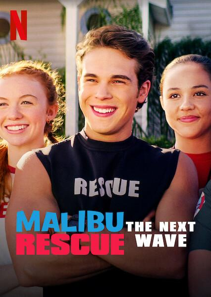 Malibu Rescue: The Next Wave 2020 Movies Watch on Netflix